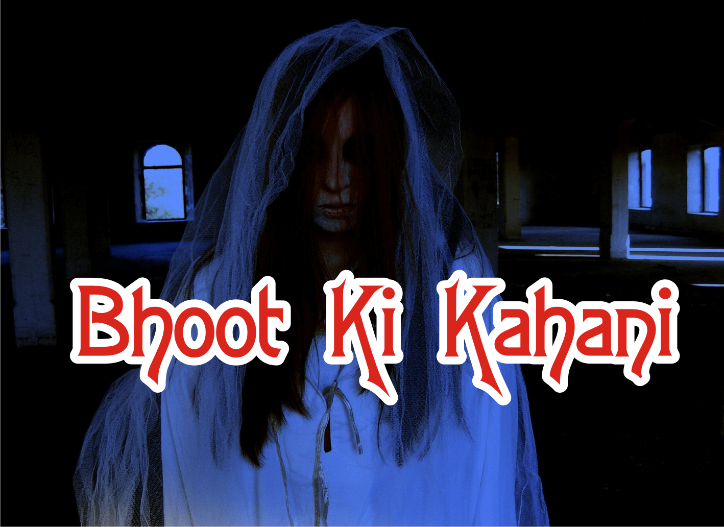 bhoot-ki-kahani--in-hindi